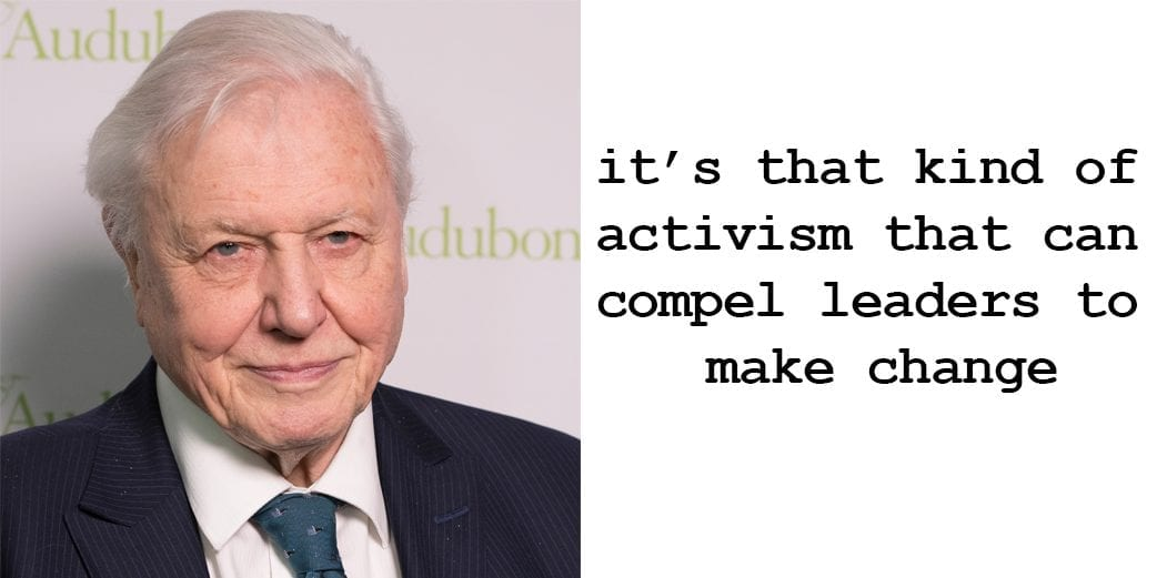 David Attenborough on Greta's climate strikes Politicians have to sit up and take notice